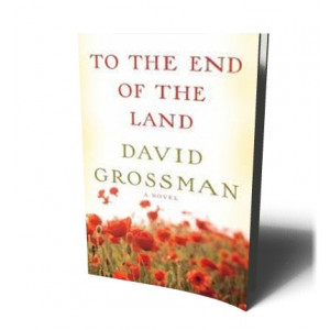TO THE END OF THE LAND | GROSSMAN, DAVID