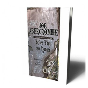 BEFORE THEY ARE HANGED/FIRST LAW 2 | ABERCROMBIE, JOE