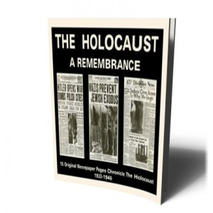 HOLOCAUST A REMEMBRANCE NEWSPAPER |