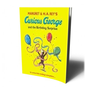 CURIOUS GEORGE AND THE BIRTHDAY SURPRISE | REY,  H. A.