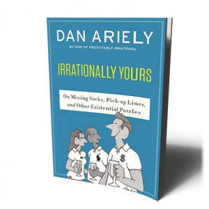 IRRATIONALLY YOURS | ARIELY, DAN
