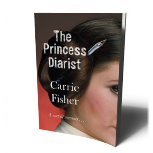 PRINCESS DIARIST | FISHER, CARRIE