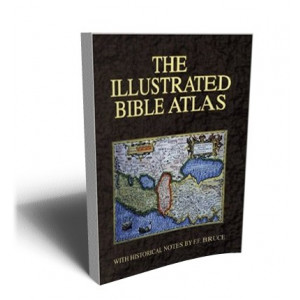 CARTA'S ILLUSTRATED BIBLE ATLAS | BRUCE F.F