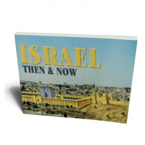 ISRAEL THEN & NOW (ENG)