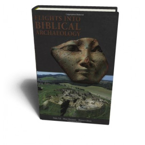FLIGHTS INTO BIBLICAL ARCHAEOLOGY