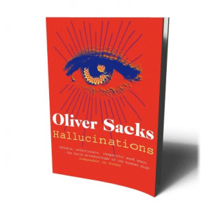 HALLUCINATIONS | SACKS, OLIVER