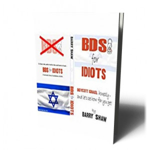 BDS FOR IDIOTS | SHAW, BARRY