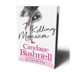KILLING MONICA | BUSHNELL, CANDACE