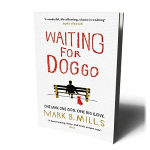WAITING FOR DOGGO | MILLS, MARK