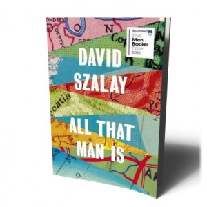 ALL THAT MAN IS | SZALAY , DAVID