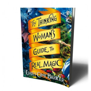 THINKING WOMAN'S GDE TO REAL MAGIC | BARKER, EMILY CROY