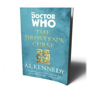 DOCTOR WHO DROSTEN'S CURSE | KENNEDY , A.L.