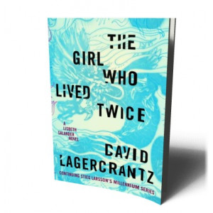 GIRL WHO LIVED TWICE | LAGERCRANTZ, DAVID