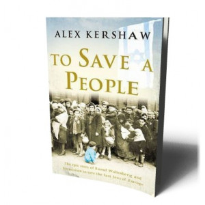 TO SAVE A PEOPLE | KERSHAW, ALEX