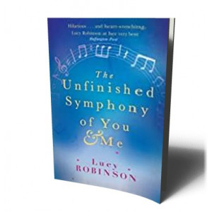 UNFINISHED SYMPHONY OF YOU  & ME | ROBINSON, LUCY
