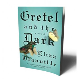 GRETEL & THE DARK | GRANVILLE, ELIZA