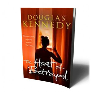 HEAT OF BETRAYAL | KENNEDY, DOUGLAS