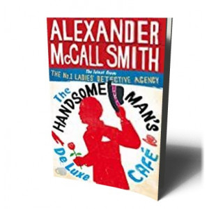 HANDSOME MAN'S DE LUXE CAFE | SMITH, ALEXANDER MCCALL