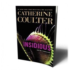 INSIDIOUS   COULTER, CATHERINE