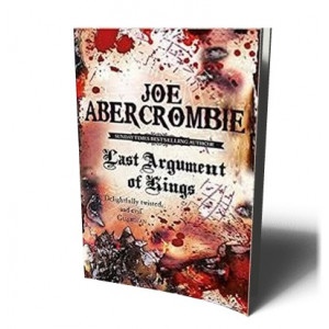 LAST ARGUMENT OF KINGS/FIRST LAW 3 | ABERCROMBIE, JOE