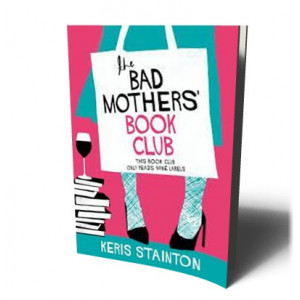 BAD MOTHERS BOOK CLUB | STAINTON, KERIS