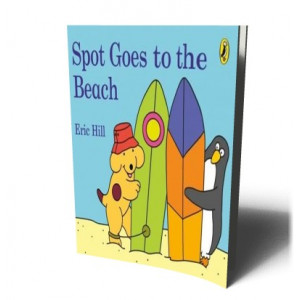 SPOT GOES TO THE BEACH | HILL, ERIC