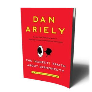 HONEST TRUTH ABOUT DISHONESTY | ARIELY, DAN
