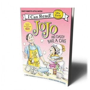 FANCY NANCY: JOJO AND DADDY BAKE A CAKE STARTER READERS | O'CONNOR, JANE