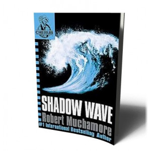 CHERUB / SHADOW WAVE | MUCHAMORE , ROBERT