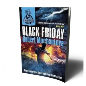 CHERUB / BLACK FRIDAY | MUCHAMORE , ROBERT