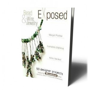 BEAD AND WIRE JEWELLRY EXPOSED |
