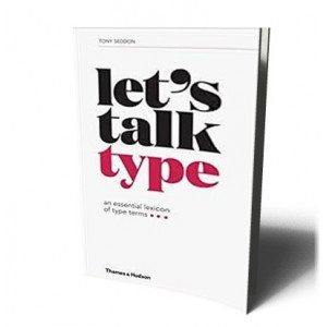 LET'S TALK TYPE | SEDDON, TONY