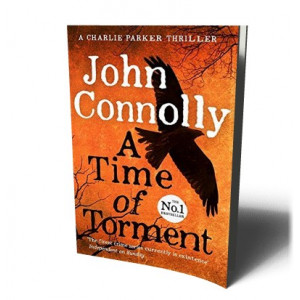 A TIME OF TORMENT | CONNOLLY, JOHN