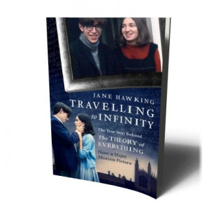 TRAVELLING TO INFINITY THE TRUE STORY BEHIND THE THEORY OF EVERYTHING | HAWKINS, JANE