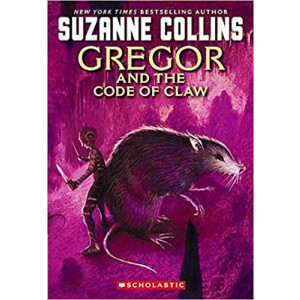 GREGOR AND THE CODE OF CLAW/UNDERLAND CHRONICLES#5 | COLLINS, SUZANNE