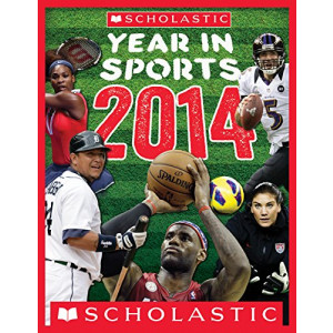 SCHOLASTIC YEAR IN SPORTS 2014 | BUCKLEY, JAMES
